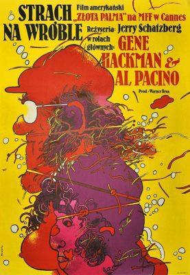 """Plakat filmowy do amerykańskiego filmu z Genem Hackmanem i Alem Pacino """"Strach na wróble"""". Reżyseria: Jerry Schatzberg. Projekt: WALDEMAR ŚWIERZY"""