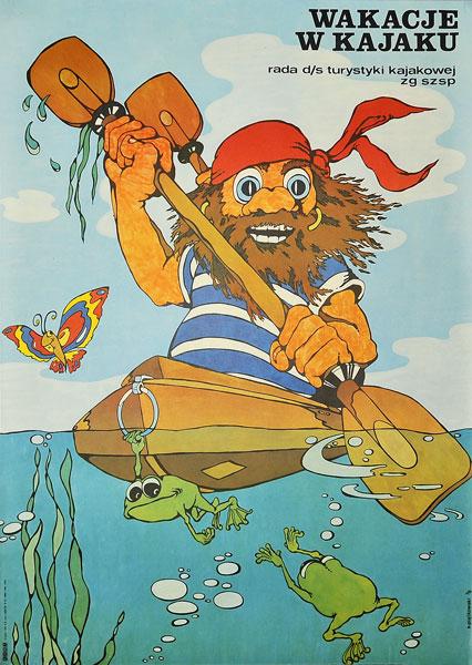 """Plakat turystyczny """"Wakacje w kajaku"""" wydany przez radę ds turystyki kajakowej. Projekt: A. PIĄTKOWSKI"""