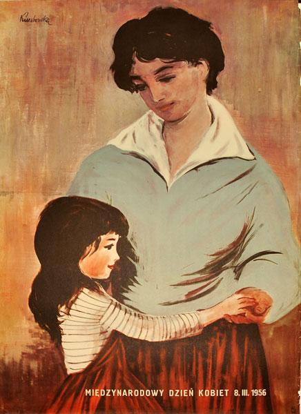Plakat propagandowy reklamujący Międzynarodowy Dzień Kobiet w 1956 r. Projekt plakatu: IRENA KUCZBORSKA