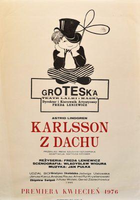 """Plakat teatralny do sztuki Dla dzieci """"Karlsson z dachu"""" wystawianej w teatrze Groteska w Krakowie. Projekt niesygnowany"""