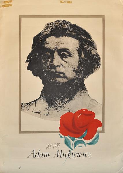 """Plakat reklamujący setną rocznice śmierci Adama Mickiewicza """"Adam Mickiewicz 1855-1955"""". Projekt: JAN LENICA"""