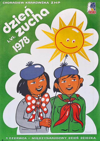 Plakat zapowiadający Międzynarodowy dzień Zucha 1.06.1978 r. Projekt: M. WEINREB