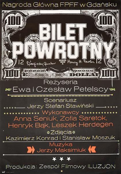 """Plakat filmowy do polskiego filmu """"Bilet powrotny. Reżyseria: Czesław i Anna Petelscy. Projekt: JAKUB EROL"""