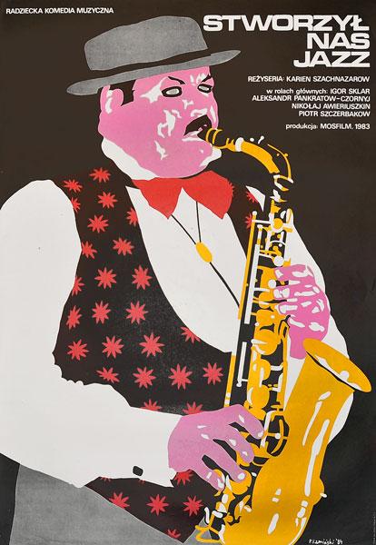 """Plakat filmowy do radzieckiego filmu """"Stworzył nas Jazz"""". Reżyseria: Karien Szachnazarow. Projekt: PAWEŁ KAMIŃSKI"""