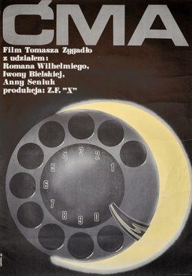 """Plakat filmowy do polskiego filmu """"Ćma"""". Reżyseria: Tomasz Zygadło. Projekt: EDWARD LUTCZYN"""
