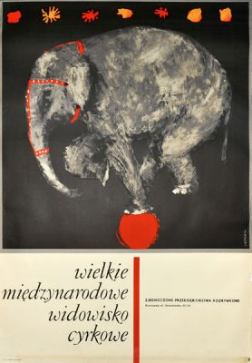 Oryginalny polski plakat cyrkowy przedstawiający słonia na piłce. Projekt plakatu: MACIEJ URBANIEC