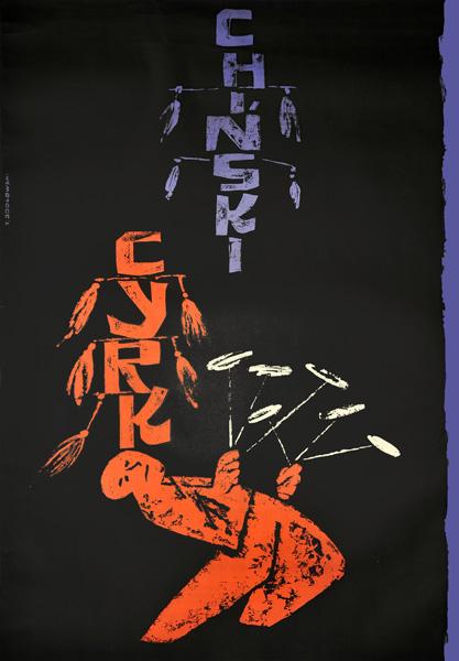 Oryginalny polski plakat cyrkowy przedstawiający chińskich cyrkowców. Projekt plakatu: TADEUSZ JODŁOWSKI