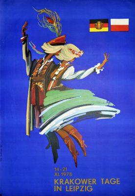 """Oryginalny polski plakat okolicznościowy """"Dni Krakowa w Lipsku (Krakauer Tage in Leipzig)"""". Projekt plakatu: JAN SUCHOWIAK"""