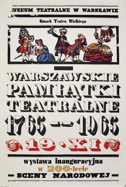 """Oryginalny plakat reklamujący wystawę: """"Warszawskie pamiątki teatralne 1765 - 1965"""". Projekt: WALDEMAR ŚWIERZY"""