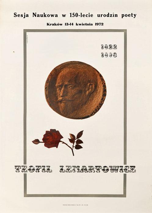 """Oryginalny polski plakat reklamujący wydarzenie: Sesja Naukowa w 150-lecie urodzin poety """"Teofil Lenartowicz"""". Projekt plakatu: MIECZYSŁAW WĄTOREK"""