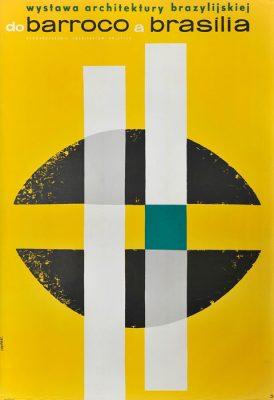 """Oryginalny polski plakat wystawowy do wystawy architektury brazylijskiej """"do barroco a brasilia"""". Projekt plakatu: STANISŁAW ZAGÓRSKI"""