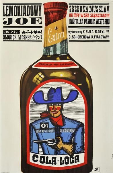 """Oryginalny plakat filmowy do czechosłowackiego filmu """"Lemoniadowy Joe"""". Reżyseria: Oldrich Lipsky. Projekt: MACIEJ HIBNER"""