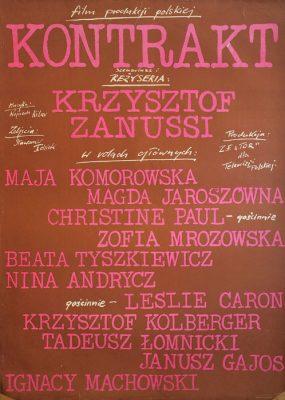 """Oryginalny polski plakat filmowy do filmu polskiego """"Kontrakt"""". Reżyseria: KRZYSZTOF ZANUSSI. Projekt plakatu: 1980."""