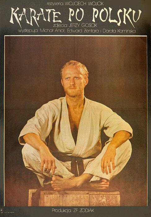 """Oryginalny polski plakat filmowy do filmu polskiego """"Karate po polsku"""". Reżyseria: Wojciech Wójcik. Projekt plakatu: niesygnowany"""