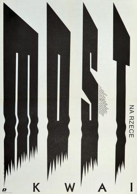 """Oryginalny polski plakat filmowy do filmu amerykańsko-angielskiego """"Most na rzece Kwai"""". Reżyseria: David Lean. Projekt plakatu: MIECZYSŁAW WASILEWSKI"""