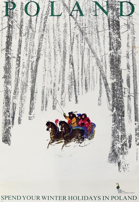 """Oryginalny polski plakat turystyczny reklamujący ferie zimowe w Polsce """"Poland Spend your winter holiday in Poland"""". Projekt JANUSZ GRABIAŃSKI"""