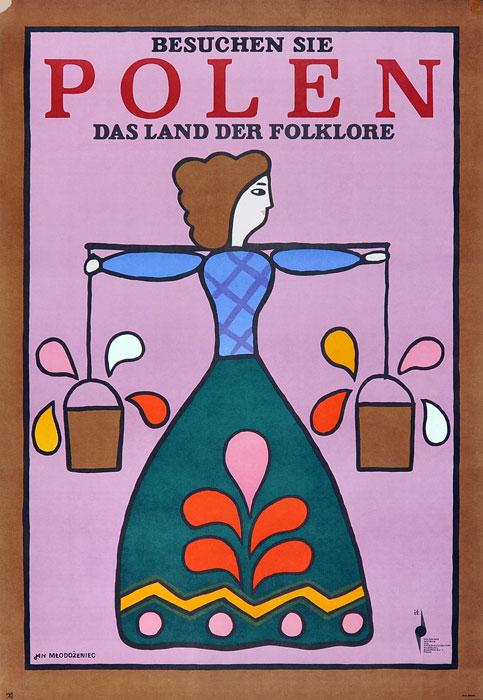 """Oryginalny polski plakat turystyczny """"Besuchen Sie Polen das Land der Folklore"""". Projekt plakatu: JAN MŁODOŻENIEC"""