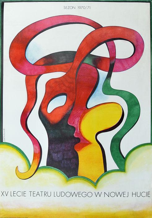 """Oryginalny polski plakat teatralny """"XV-lecie Teatru Ludowego w Nowej Hucie. Sezon 1970/71"""". Projekt plakatu: ROMAN CIEŚLEWICZ"""