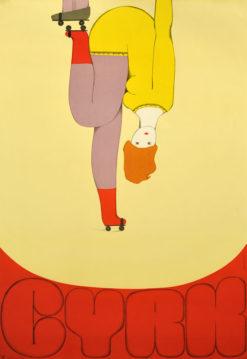 Oryginalny polski plakat cyrkowy przedstawiający dziewczynę na wrotkach do góry nogami. Projekt plakatu: DANUTA ŻUKOWSKA 1970 r.