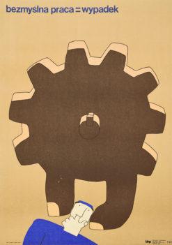 """Oryginalny polski plakat społeczny BHP """"Bezmyślna praca = wypadek"""". Projekt plakatu: DANUTA ŻUKOWSKA 1972 r."""