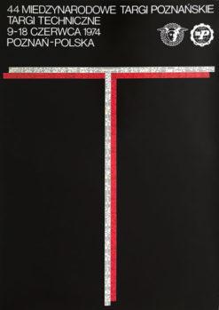 Oryginalny polski plakat wystawowy 44 Międzynarodowe Targi Poznańskie - Targi Techniczne. Projekt plakatu: DANUTA ŻUKOWSKA 1974 r.