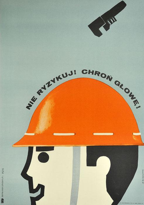 """Oryginalny polski plakat społeczny BHP """"Nie ryzykuj - noś pas"""". Projekt plakatu: DANUTA ŻUKOWSKA 1969 r."""