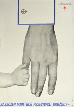 """Oryginalny polski plakat społeczny """"Zaszczep mnie BCG przeciwko gruźlicy"""". Projekt plakatu: DANUTA ŻUKOWSKA 1967 r."""