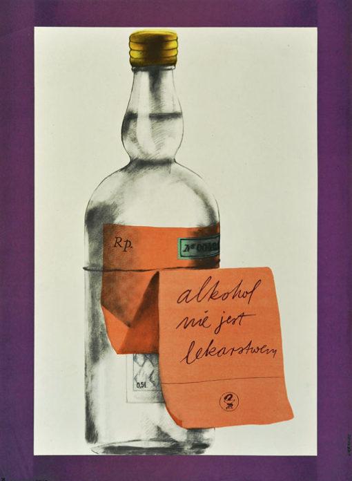 """Oryginalny polski plakat społeczny do kampanii antyalkoholowej """"Alkohol nie jest lekarstwem"""". Projekt plakatu: MACIEJ URBANIEC"""