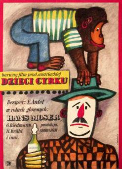 """Oryginalny polski plakat filmowy do austriackiego filmu """"Dzieci cyrku"""". Reżyseria: Franz Antel. Projekt: MARIAN STACHURSKI"""
