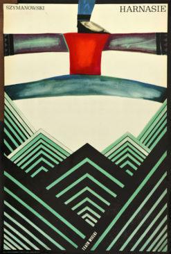 """Oryginalny polski plakat teatralny reklamujący balet: """"Harnasie"""" Karola Szymanowskiego w Teatrze Wielkim w Warszawie. Projekt: ROMAN CIEŚLEWICZ"""