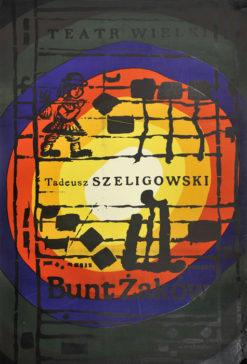 """Oryginalny polski plakat teatralny-operowy reklamujący przedstawienie: """"Bunt żaków"""" Tadeusza Szeligowskiego w Teatrze Wielkim w Warszawie. Projekt: JAN MŁODOŻENIEC"""