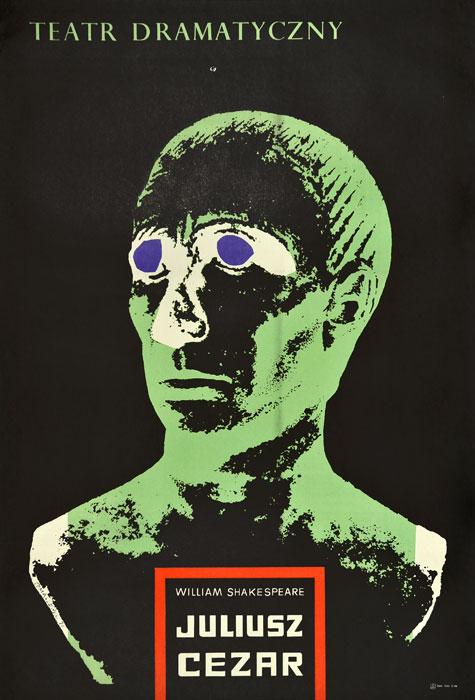 """Oryginalny polski plakat teatralny reklamujący sztukę: """"Juliusz Cezar"""" Williama Shakespeare'a w Teatrze Dramatycznym w Warszawie. Projekt: HENRYK TOMASZEWSKI"""