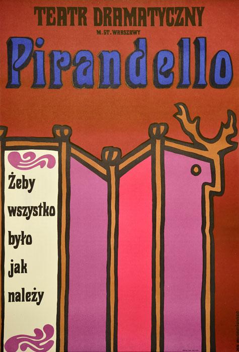 """Oryginalny polski plakat teatralny reklamujący sztukę: """"Żeby wszystko było jak należy"""" Luigi Pirandello w Teatrze Dramatycznym w Warszawie. Projekt: JAN MŁODOŻENIEC"""