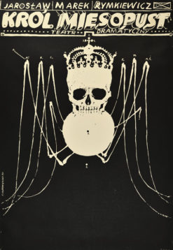 """Oryginalny polski plakat teatralny reklamujący sztukę: """"Król mięsopust"""" Jarosława Marka Rymkiewicza w Teatrze Dramatycznym w Warszawie. Projekt: FRANCISZEK STAROWIEYSKI"""