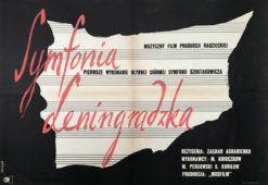 """Oryginalny polski plakat filmowy do filmu radzieckiego """"Symfonia Leningradzka"""". Reżyseria: Zachar Agranienko Projekt: WOJCIECH FANGOR"""