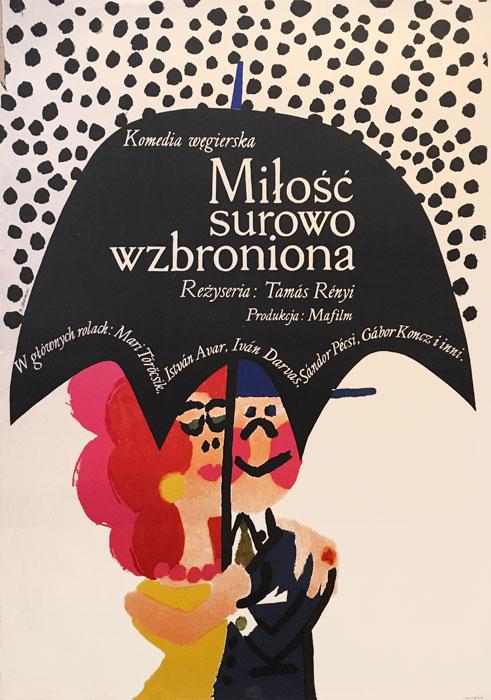 Oryginalny polski plakat filmowy do węgierskiej komedii Miłość surowo wzbroniona. Reżyseria: Tamas Renyi. Projekt plakatu: MACIEJ ŻBIKOWSKI