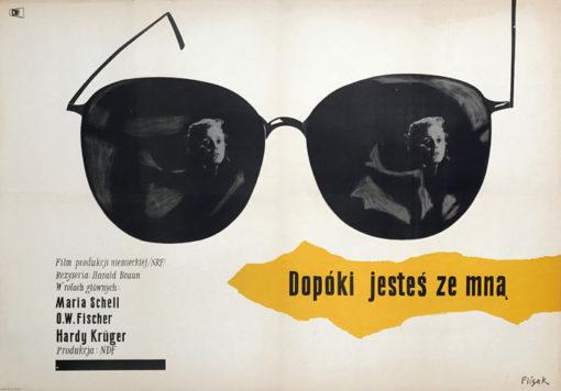 """Oryginalny polski plakat filmowy do niemieckiego filmu """"Dopóki jesteś ze mną"""". Reżyseria: Harald Braun. Projekt plakatu: JERZY FLISAK"""