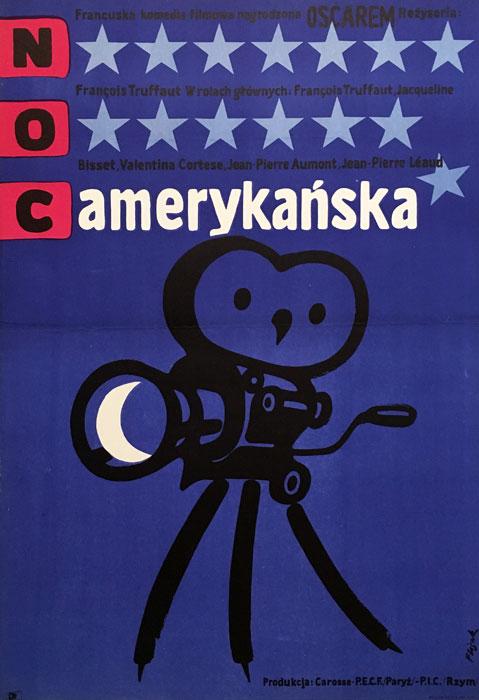 """Oryginalny polski plakat filmowy do francuskiego filmu """"Noc amerykańska"""". Reżyseria: François Truffaut. Projekt plakatu: JERZY FLISAK"""