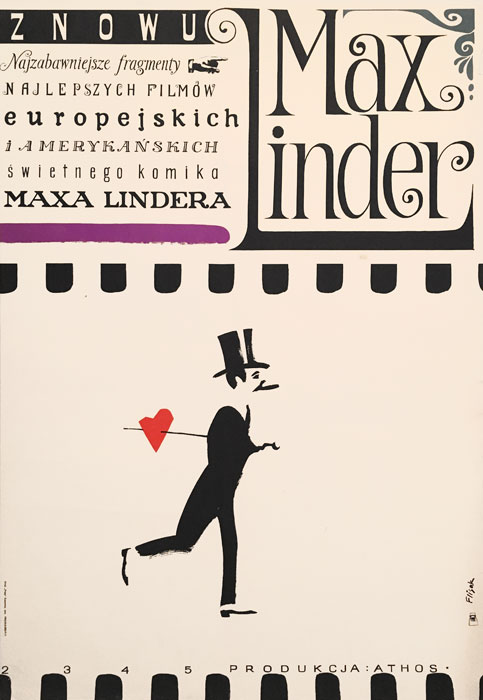 """Oryginalny polski plakat filmowy do francuskiego filmu """"Znowu Max Linder"""". Reżyseria: Maud Linder. Projekt plakatu: JERZY FLISAK"""