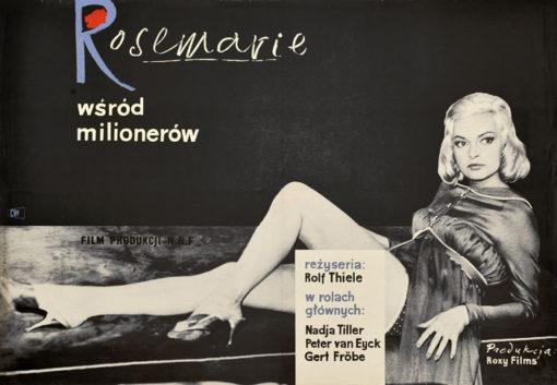 """Oryginalny polski plakat filmowy do niemieckiego filmu """"Rosemarie wśród milionerów"""". Reżyseria: Rolf Thiele. Projekt: JERZY JAWOROWSKI"""