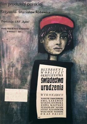 """Oryginalny polski plakat filmowy do polskiego filmu """"Świadectwo urodzenia"""". Reżyseria: Stanisław Różewicz. Projekt: JAN MŁODOŻENIEC"""