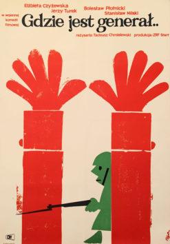"""Oryginalny polski plakat filmowy do polskiego filmu """"Gdzie jest generał"""". Reżyseria: Tadeusz Chmielewski. Projekt plakatu: JERZY FLISAK"""
