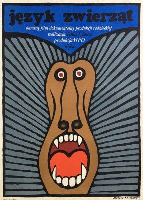 """Oryginalny polski plakat filmowy do radzieckiego filmu """"Język zwierząt"""". Reżyseria: Feliks Sobolew. Projekt plakatu: ANDRZEJ KRAJEWSKI"""