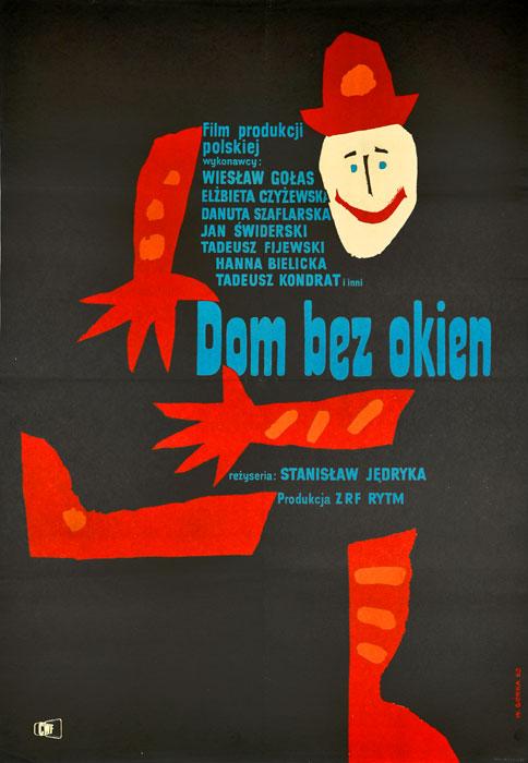 """Oryginalny polski plakat filmowy do polskiego filmu """"Dom bez okien"""". Reżyseria: Stanisław Jędryka. Projekt plakatu: WIKTOR GÓRKA"""