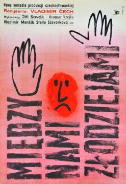 """Oryginalny polski plakat filmowy do czechosłowackiego filmu """"Między nami złodziejami"""" z 1963 r. Reżyseria: Vladimir Cech. Projekt plakatu: WIKTOR GÓRKA"""