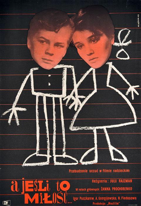 """Oryginalny polski plakat filmowy do radzieckiego filmu """"A jeśli to miłość..."""". Reżyseria: Julij Rajzman. Projekt plakatu: WIKTOR GÓRKA"""