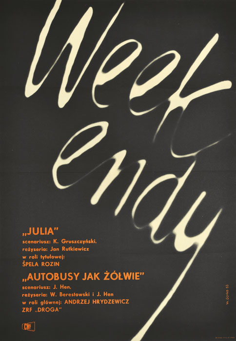 """Oryginalny polski plakat filmowy do filmów """"Weekendy (Julia"""