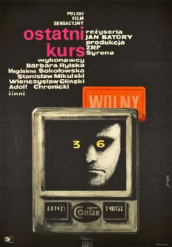 """Oryginalny polski plakat filmowy do polskiego filmu """"Ostatni kurs"""" z 1963 r. Reżyseria: Jan Batory. Projekt plakatu: MACIEJ HIBNER"""