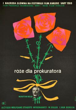 """Oryginalny polski plakat filmowy do niemieckiego filmu """"Róże dla prokuratora"""". Reżyseria: Wolfgang Staudte. Projekt plakatu: MACIEJ HIBNER"""