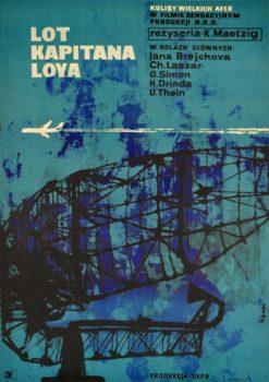 """Oryginalny polski plakat filmowy do niemieckiego filmu """"Lot kapitana Loya"""". Reżyseria: Kurt Maetzig. Projekt plakatu: MACIEJ HIBNER"""